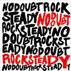 Rock Steady 2014 No Doubt