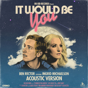 Ingrid Michaelson的專輯It Would Be You (Acoustic)