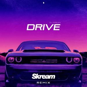 DJ Fresh的專輯Drive (Skream Remix)