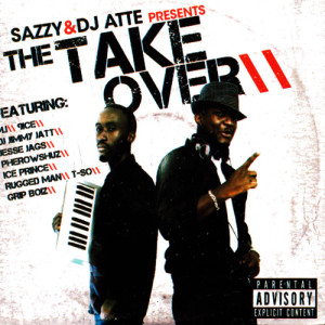Album Sazzy & DJ Atte Presents The Take Over from Sazzy & DJ Atte