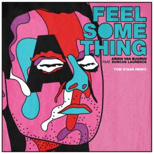 Album Feel Something (Tom Staar Remix) from Duncan Laurence