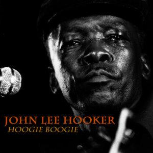 John Lee Hooker的專輯Hoogie Boogie