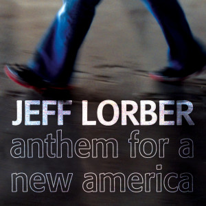 Anthem For A New America 2007 Jeff Lorber
