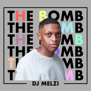 Album The Bomb from DJ Melzi