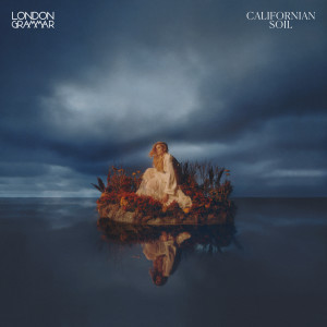 Album Californian Soil (Explicit) from London Grammar