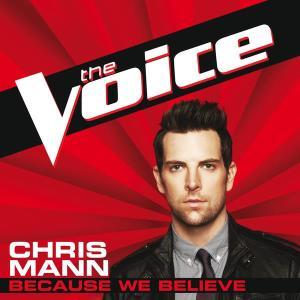 Because We Believe 2012 Chris Mann