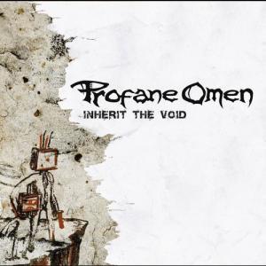 Inherit The Void 2011 Profane Omen