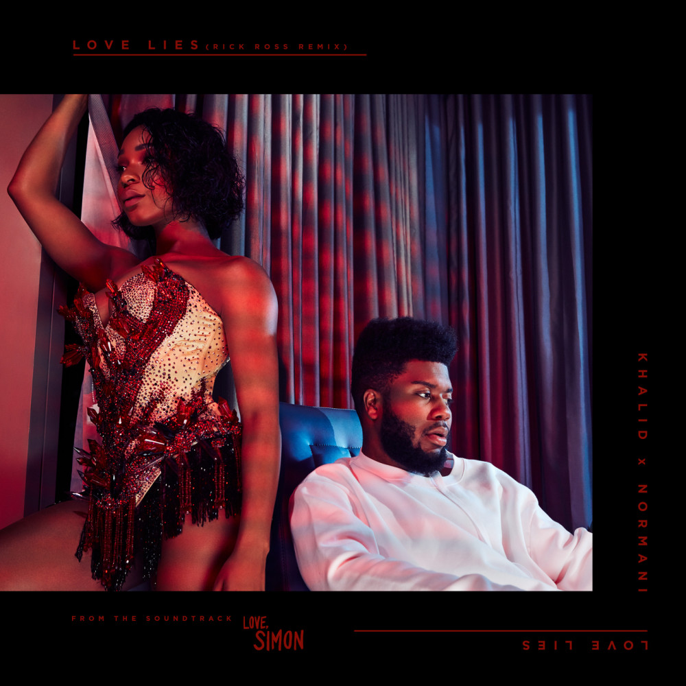 Love Lies (Rick Ross Remix) 2018 Khalid; Normani