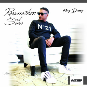 Album Resurrection Soul Series,Sessions 1 from King Deetoy