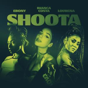Album Shoota (feat. Lourena & Ebony) from Bianca Costa