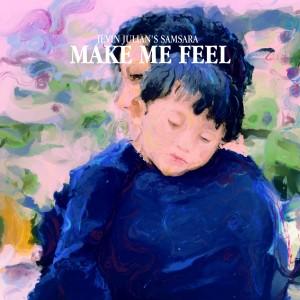 Make Me Feel dari Jevin Julian