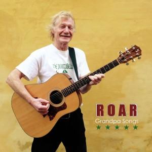 Album Grandpa Songs from Roar