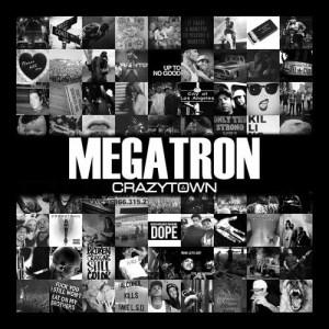 Megatron dari Crazy Town