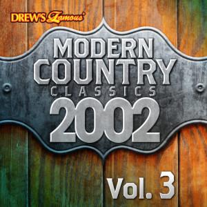 The Hit Crew的專輯Modern Country Classics: 2002, Vol. 3
