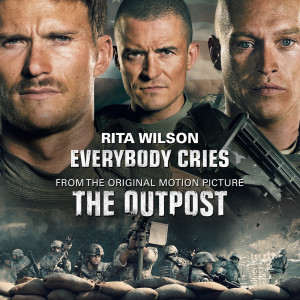 """Album Everybody Cries (From """"THE OUTPOST"""") from Rita Wilson"""