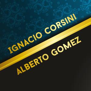 Album Ignacio Corsini y Alberto Gomez from Alberto Gomez