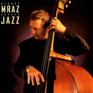 Album Jazz from George Mraz