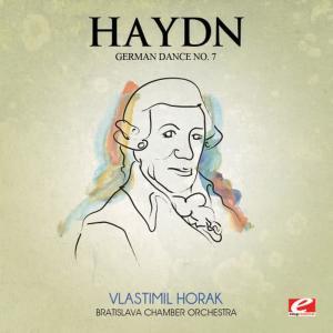 Haydn: German Dance No. 7 in G Major (Digitally Remastered)
