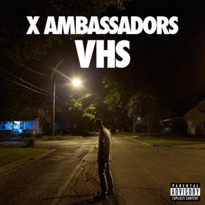 Listen to Unsteady song with lyrics from X Ambassadors