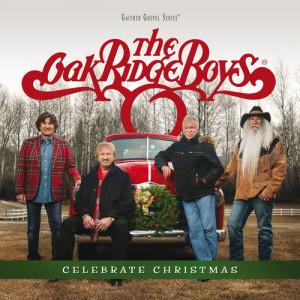 The Oak Ridge Boys的專輯Celebrate Christmas