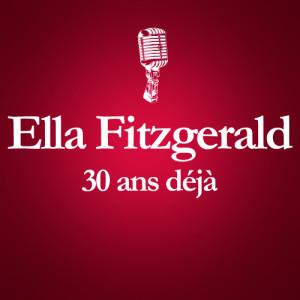 Ella Fitzgerald的專輯1996 – 2011 : 15 Ans Déjà... (Album Anniversaire Des 15 Ans Du Décès D'Ella Fitzgerald)