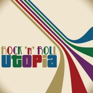 Album Rock n Roll Utopia from Age Of Rock