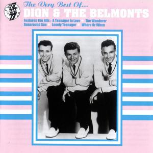 The Best Of Dion & The Belmonts 2005 Dion & The Belmonts