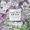 The Chainsmokers Album All We Know (Oliver Heldens Remix) Mp3 Download