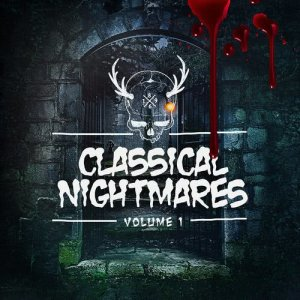 Album Classical Nightmares (A Halloween Special) from Halloween Sound Effects
