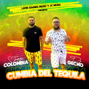 DJ Gecko的專輯Cumbia Del Tequila
