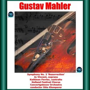 "Otto Klemperer的專輯Mahler: Symphony No. 2 ""Resurrection"""