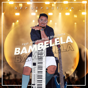 Album Bambelela from Afrotraction