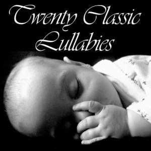 Lullaby Experts的專輯Twenty Classic Lullabies for Babies