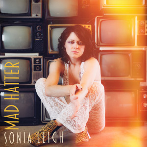 Album Mad Hatter from Sonia Leigh
