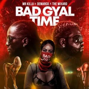 Album Bad Gyal Time from Mr. Killa