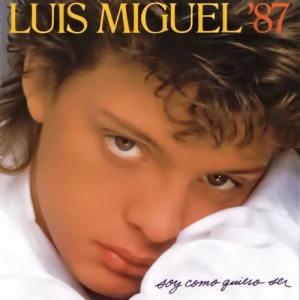 Album Soy Como Quiero Ser from Luis Miguel