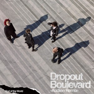 Album Dropout Boulevard (Audien Remix) from Audien