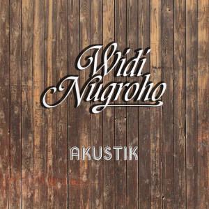 Widi Nugroho - Akustik dari Widi Nugroho