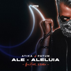 Album Ale-Aleluia (MalYar Remix) from Atika Patum