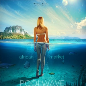 Album African Market from Poolwave