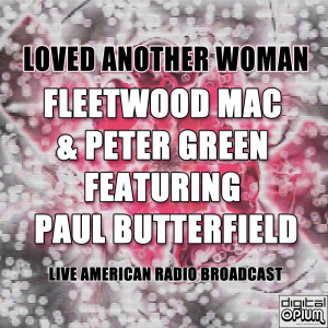 Album Loved Another Woman (Live) from Fleetwood Mac