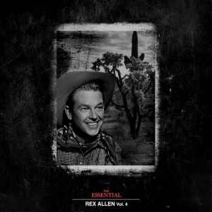Album The Essential Rex Allen Vol 4 from Rex Allen