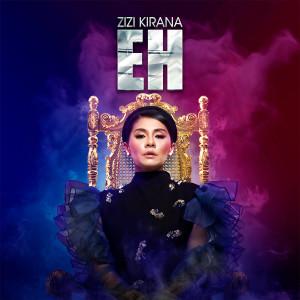 Album Eh from Zizi Kirana