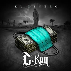 Album El Dinero from C-Kan