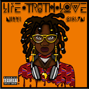 Album Life Truth Love from Nikki Cislyn