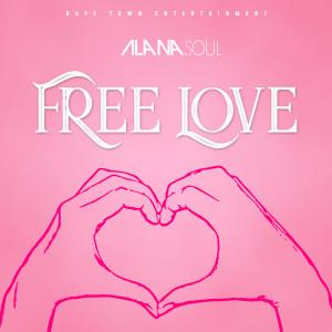 Album Free Love from Alana Soul