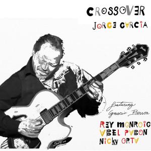 Album Crossover from Jorge Garcia