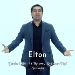 Album Deniz Official Clip 2015 Rejissor: Nail Naiboglu from Elton