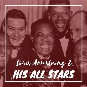 Album Louis Armstrong & His All Stars from Louis Armstrong