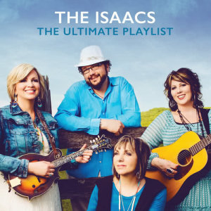 Album The Ultimate Playlist from The Isaacs